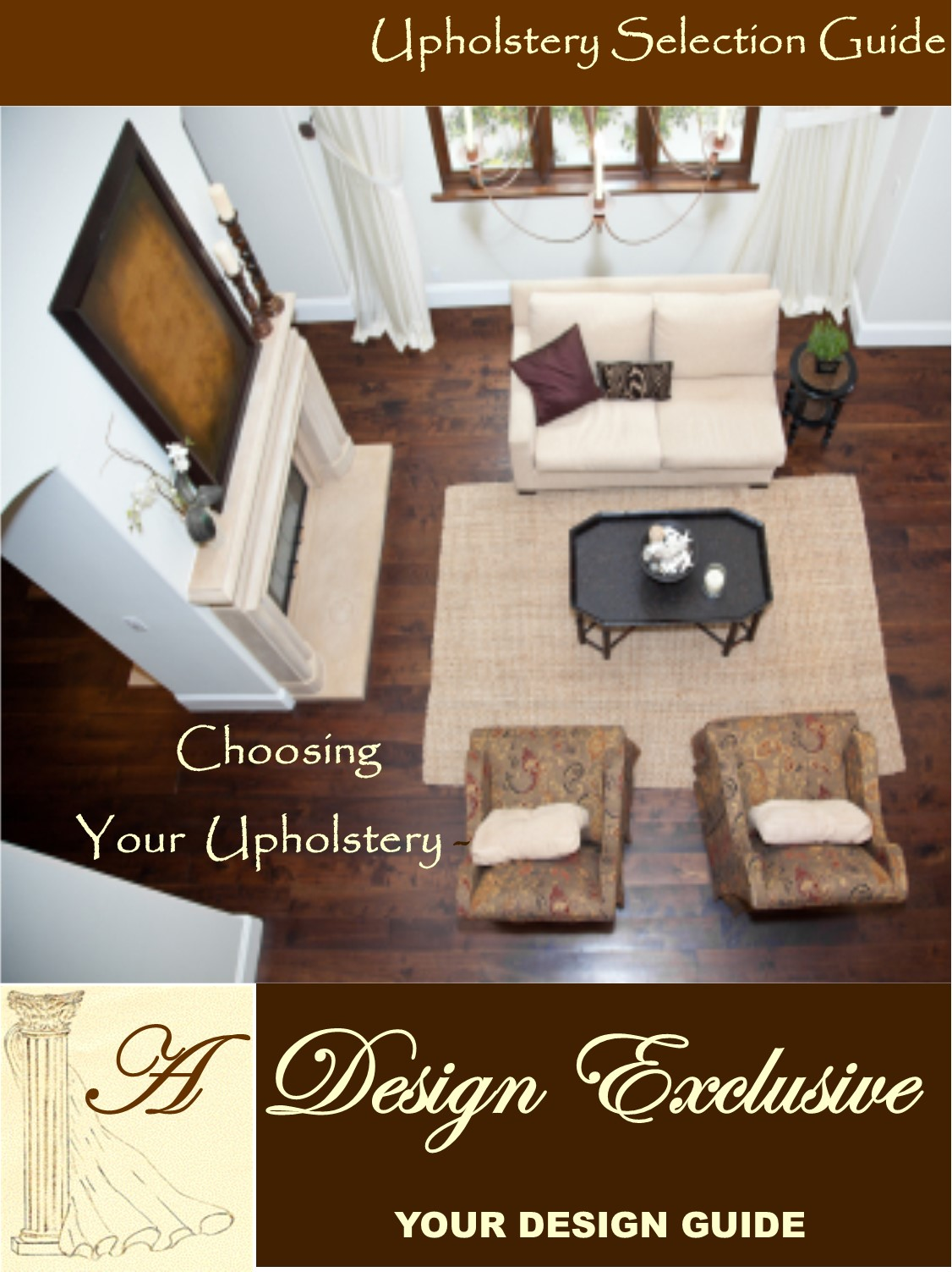Upholstery Selection Guide